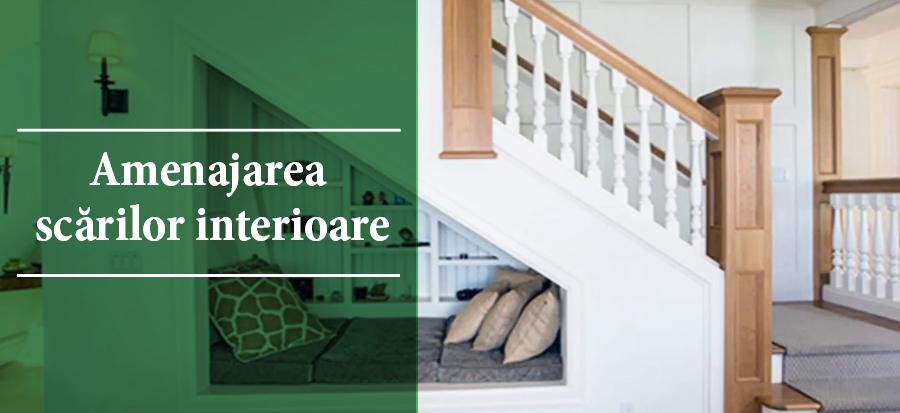 Amenajarea scarilor interioare